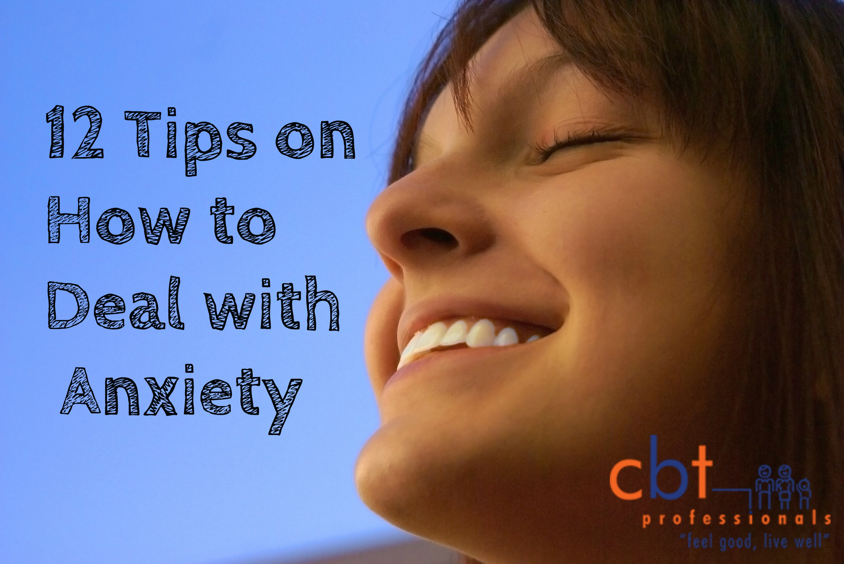 12 Tips on How to Deal with Anxiety