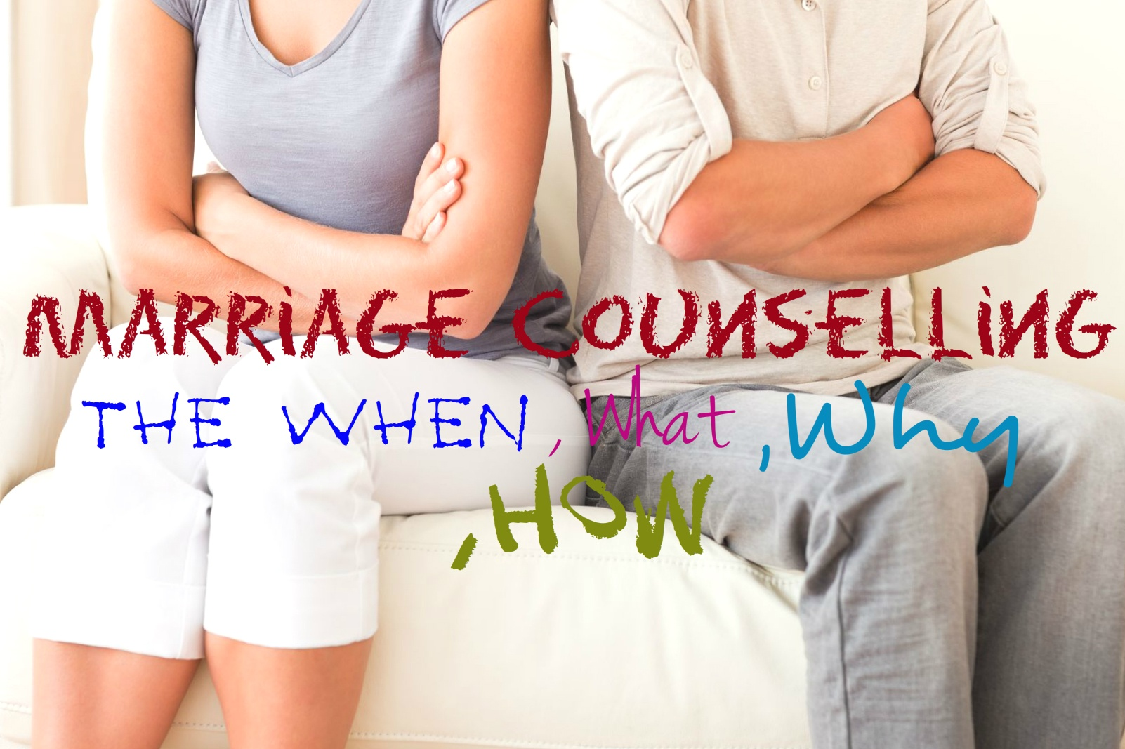Marriage Counselling – The When, What, Why, How, couples sitting together