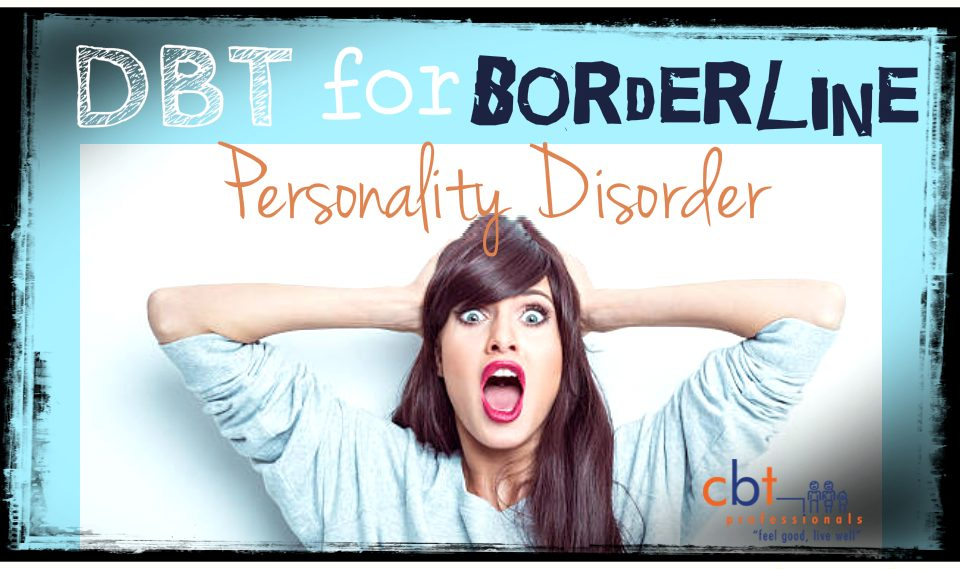 DBT For Borderline Personality Disorder