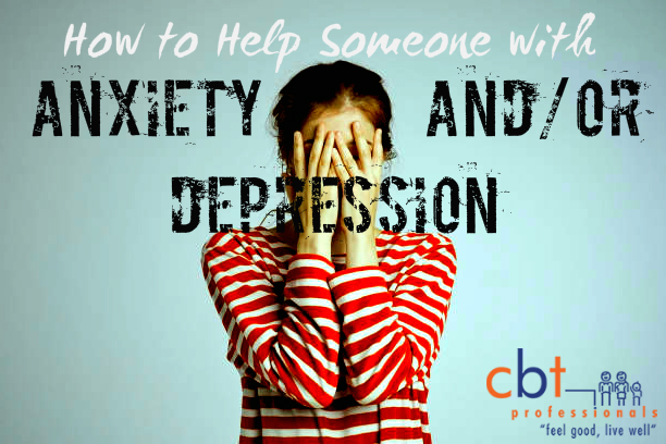 How to help someone with anxiety and depression